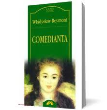 Comedianta – Wladyslaw Reymont
